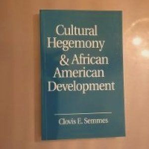 Cultural Hegemony and African American Development